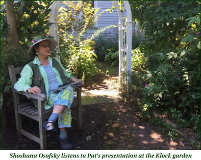 Shoshana Osofsky listens to Pat's presentation at the Klock garden