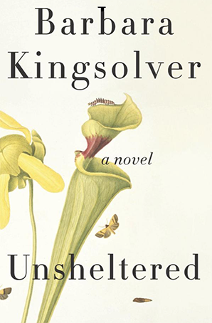 Unsheltered by Barbara Kingslover